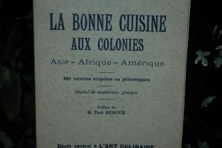 """Livre ancien """"la bonne cuisine aux colonies"""" 1931"""