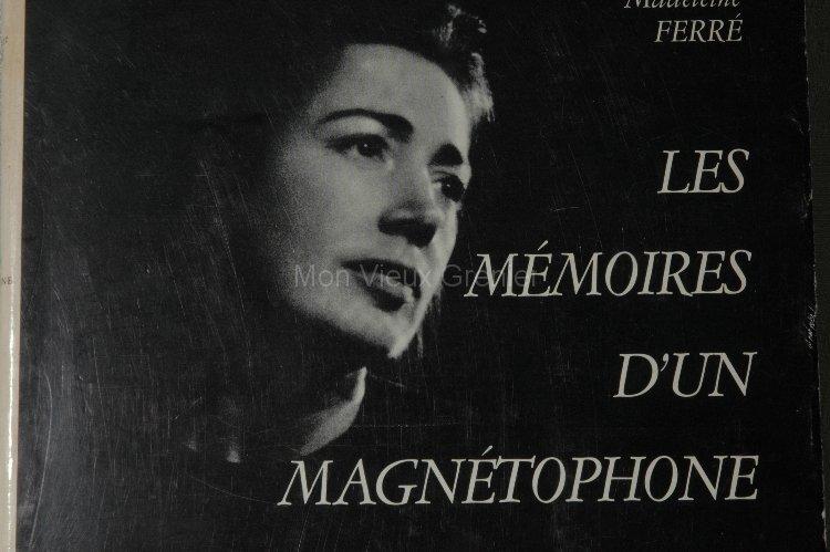 Les mémoires d un magnétophones