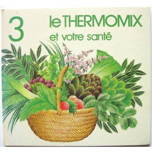 lot 2 livres thermomix et vos enfants et votre sant. Black Bedroom Furniture Sets. Home Design Ideas
